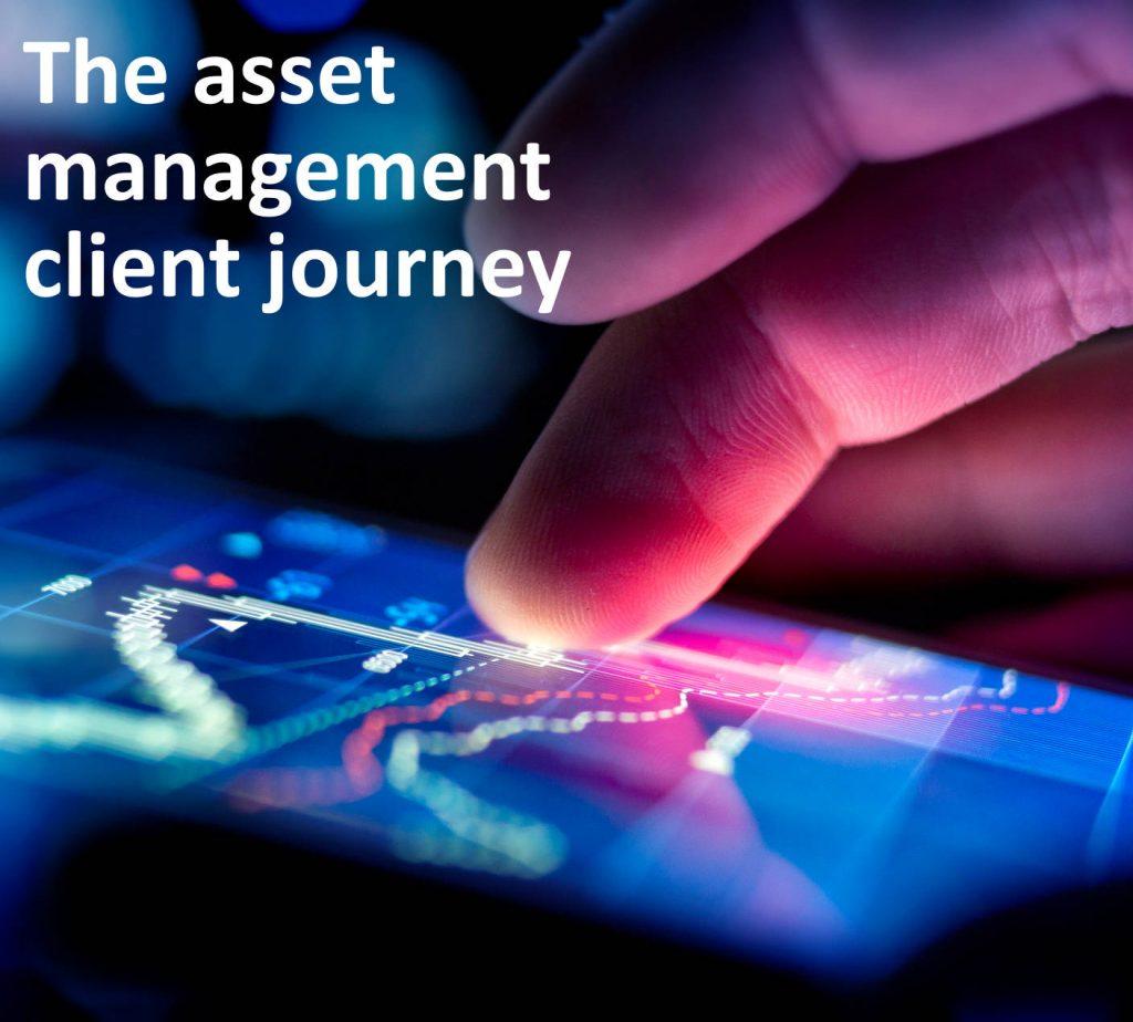 The asset management client journey